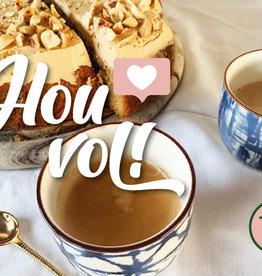 """""""Hou Vol"""" wenskaart"""