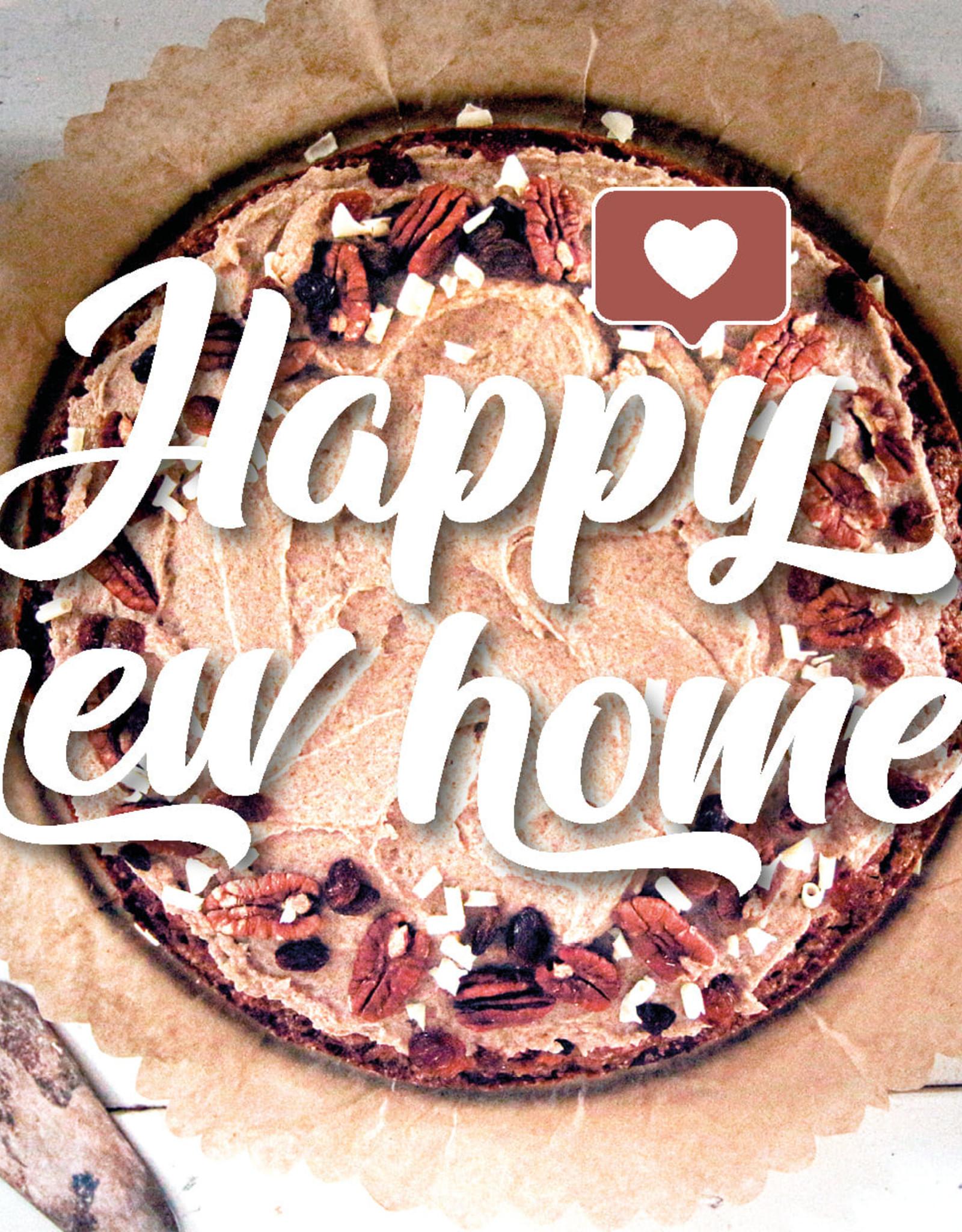 """Bake me Wenskaart """"Happy New Home"""""""