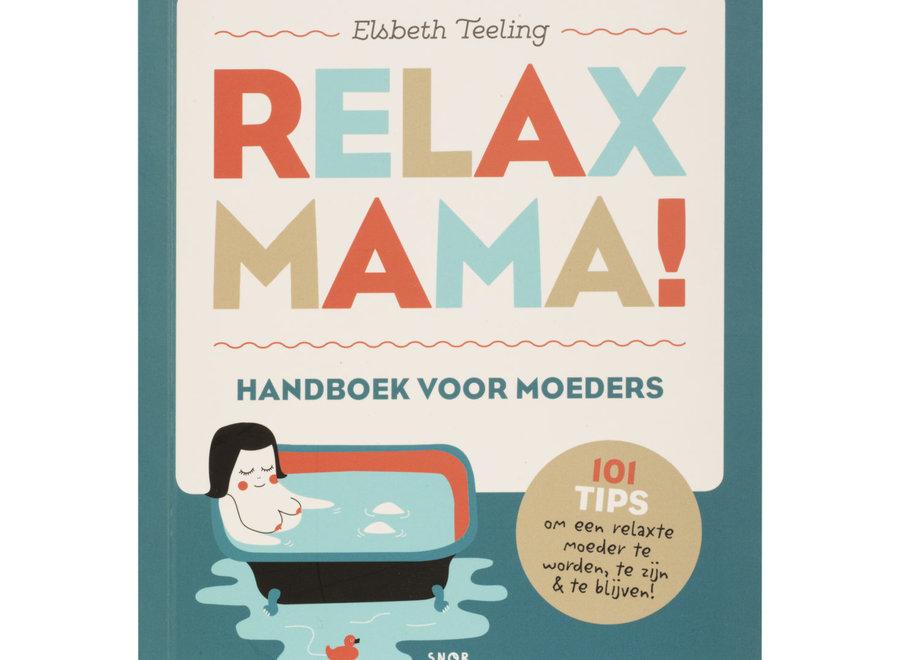 Relax Mama (nieuw)