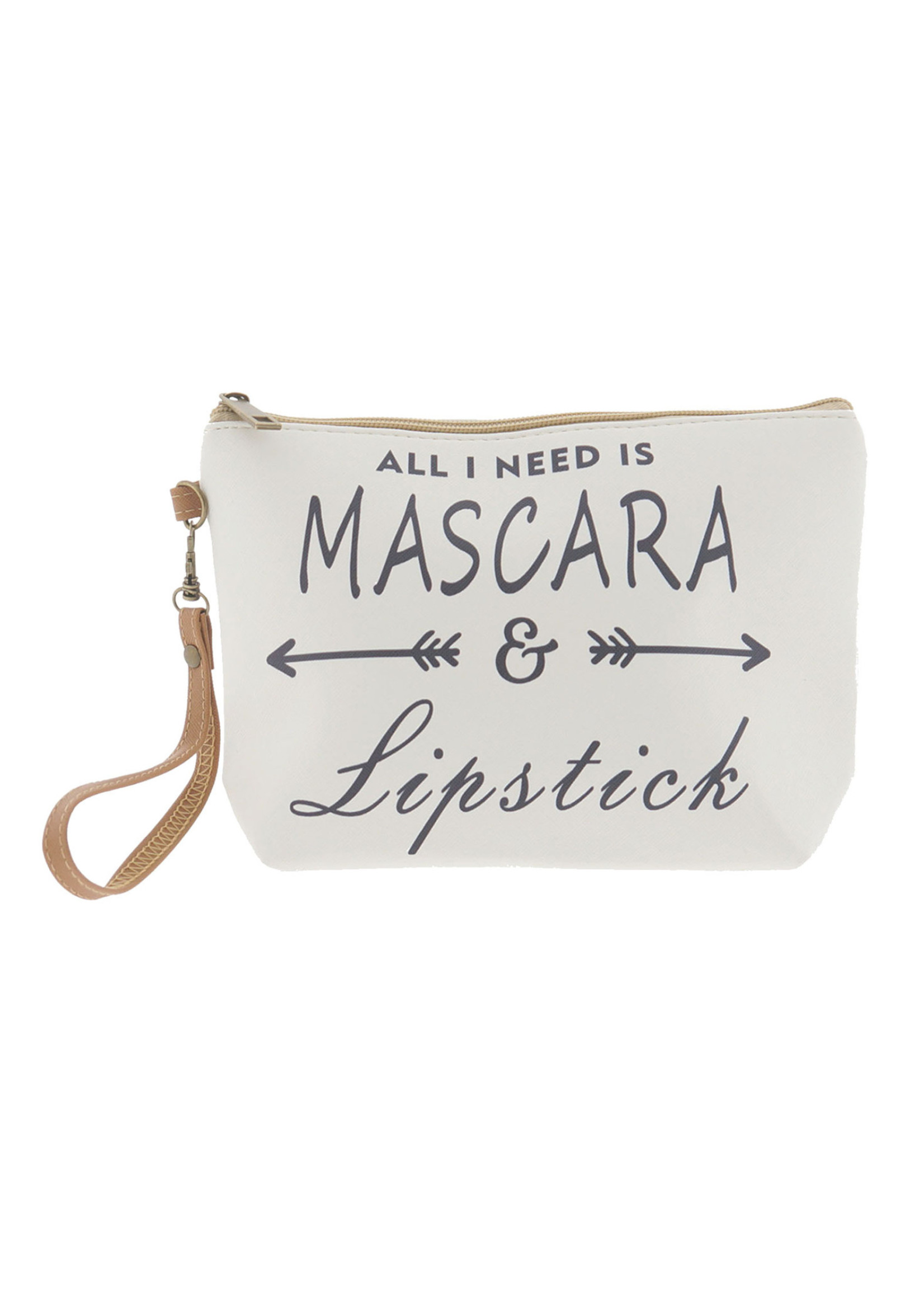 "Make-Up bag ""All i need is mascara & lipstick"""