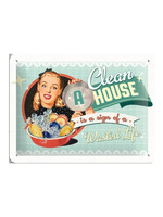 Nostalgic Art A Clean House Is A Sign Of A Wasted Life Metal sign