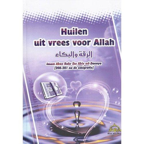 Daar al-Aathaar Huilen Uit Vrees Voor Allah