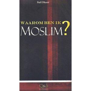 Waarom Ben Ik Moslim?