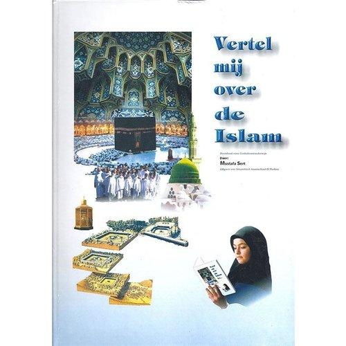 Vertel Mij over de Islam