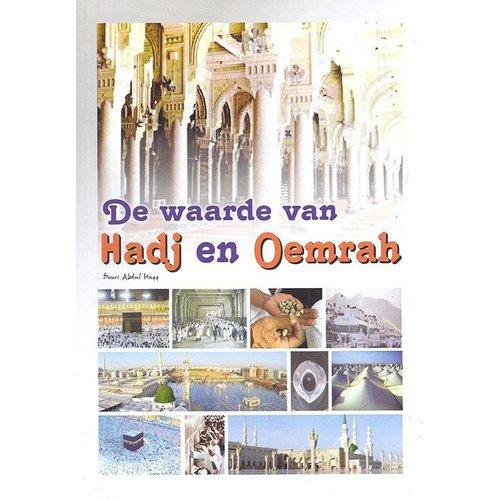 De Waarde van Hadj en Oemrah