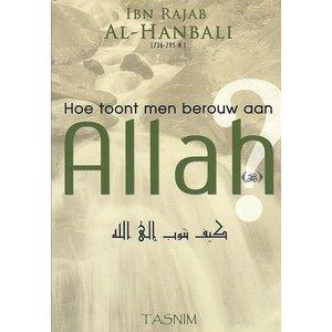 Hoe Toont Men Berouw Aan Allah