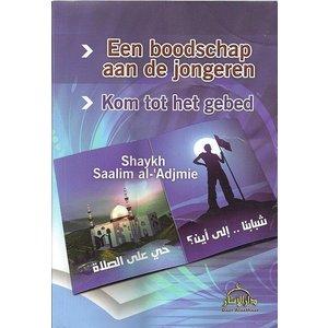 Een Boodschap Aan De Jongeren, Kom tot het Gebed