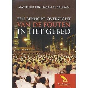 Uitgeverij: Al-Albani Een Beknopt Overzicht van de Fouten in het Gebed