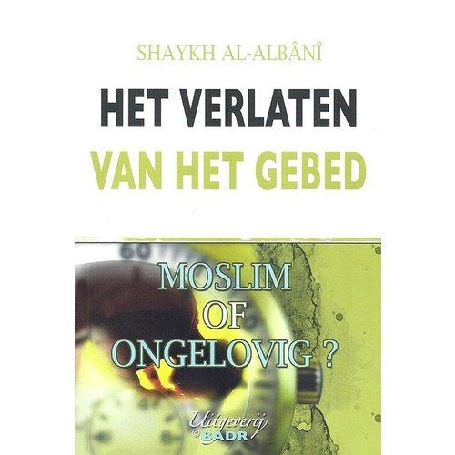 Uitgeverij : Badr Het Verlaten van Het Gebed