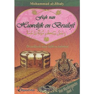 Moslimgezin Deel 1 Fiqh van Huwelijk en Bruiloft