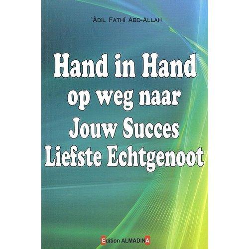 Edition Almadina Hand in Hand op Weg Naar Jouw Succes Liefste Echtgenoot