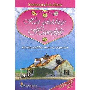 Uitgeverij: Noer Het Gelukkige Huwelijk Moslimgezin Deel 3