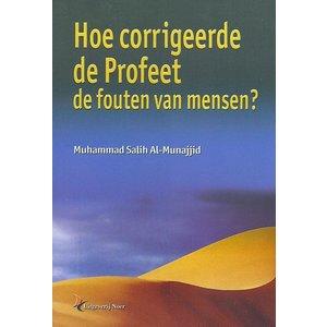 Hoe Corrigeerde de Profeet Fouten van Mensen