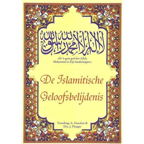 De Islamitische Geloofsbelijdenis