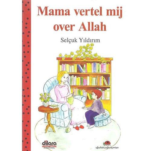 Mama Vertel Mij Over Allah