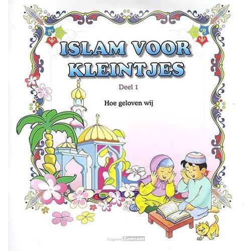 Islam Voor Kleintjes, Hoe Geloven Wij