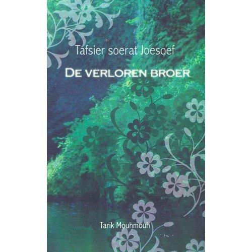 Uitgeverij: Noer De Verloren Broer, Tafsir Soera Joesoef