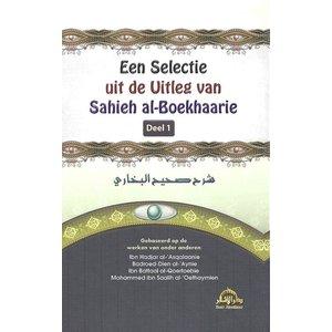 Een Selectie Uit de Uitleg van Sahieh Al-Boekhaarie Deel 1