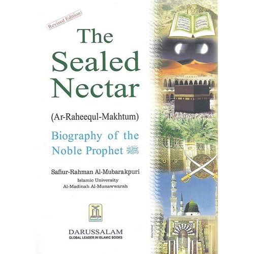 The Sealed Nectar, Biography of the Noble Prophet