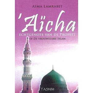 Aicha, de Echtgenote van de Profeet