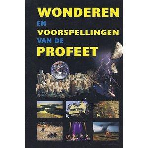 Uitgeverij: ZamZam Wonderen en Voorspellingen van de Profeet