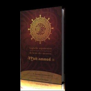 Logische argumenten voor het bevestigen van de waarheid van de beste der mensen: Mohammed