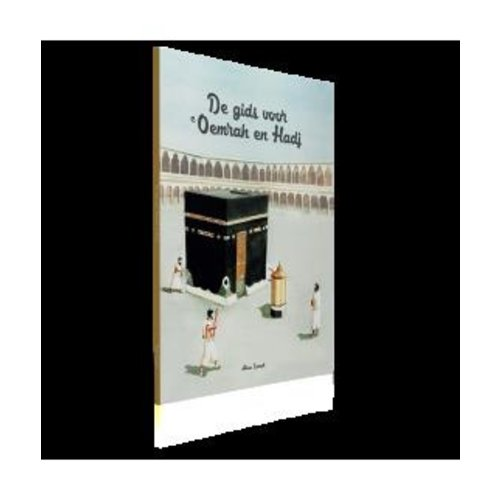 Aboe Ismail De gids voor Oemrah en Hadj