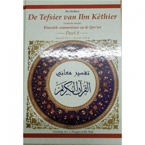 Project Dien De Tafsir van Ibn Kathir Deel 8