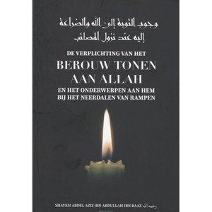 Barakah Berouw tonen aan Allah