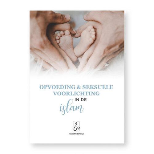 Hadieth Benelux Opvoeding en Seksuele voorlichting in de Islam