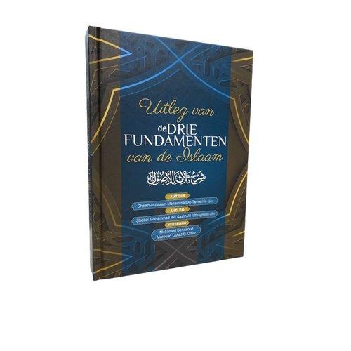 Ahl-ul-Hadieth Publicaties Uitleg van de Drie Fundamenten