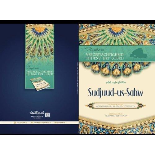 Ahl-ul-Hadieth Publicaties Sudjuud-us-Shaw Regels over  vergeet achtigheid tijdens het gebed