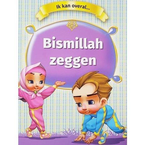 Bismillah Zeggen