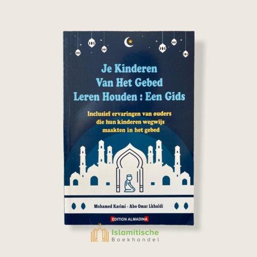 Edition Almadina Je kinderen van het gebed leren houden