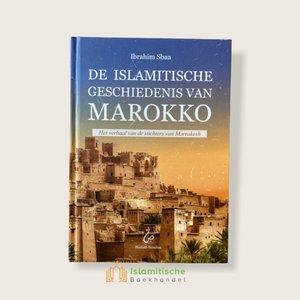 Hadieth Benelux De Islamitische geschiedenis van Marokko