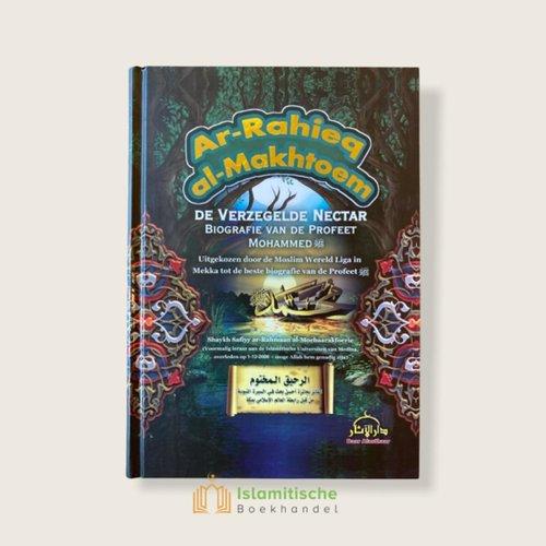 Daar al-Aathaar De Verzegelde Nectar - Biografie van de Profeet Mohammed (Ar-Rahieq al-Makhtoem)