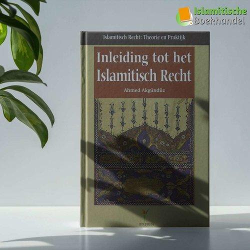 Islamitische Universiteit Rotterdam Inleiding tot het Islamitische Recht