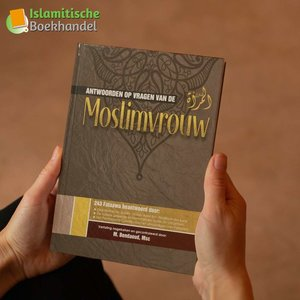 Ahl-ul-Hadieth Publicaties Antwoorden op Vragen van de Moslimvrouw