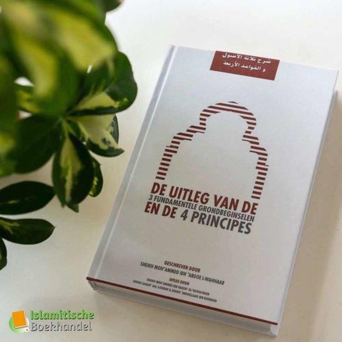 Uitgeverij: Momtazah De Uitleg van de 3 Fundamentele Gronbeginselen en de 4 Principes