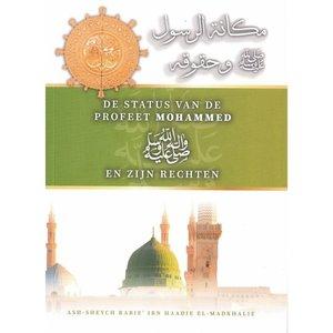 Barakah De Status van de Profeet Mohammed en Zijn Rechten