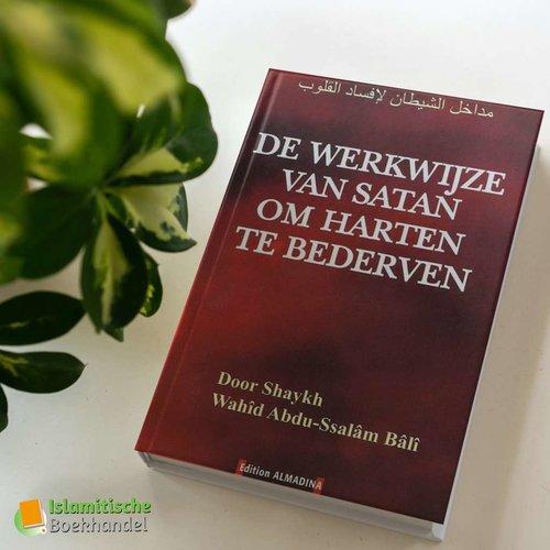 Edition Almadina De Werkwijze van Satan om Harten te Bederven