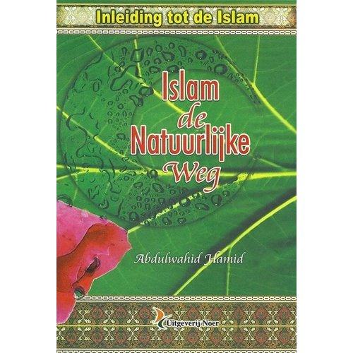 Islam de Natuurlijke Weg