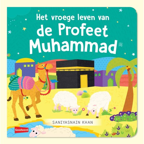 Goodword Books Het vroege leven van de Profeet Muhammad