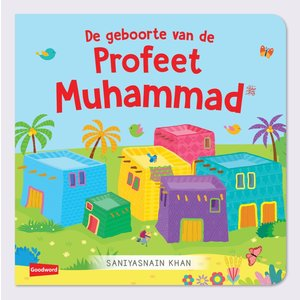 Goodword Books De geboorte van de Profeet Muhammad