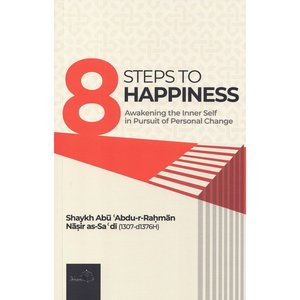 Dar as-Sunnah Publishers 8 Steps to Happiness