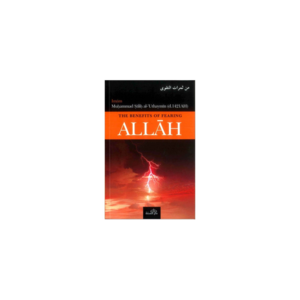 Dar as-Sunnah Publishers The Benefits of Fearing Allah