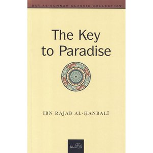 Dar as-Sunnah Publishers The Key to Paradise