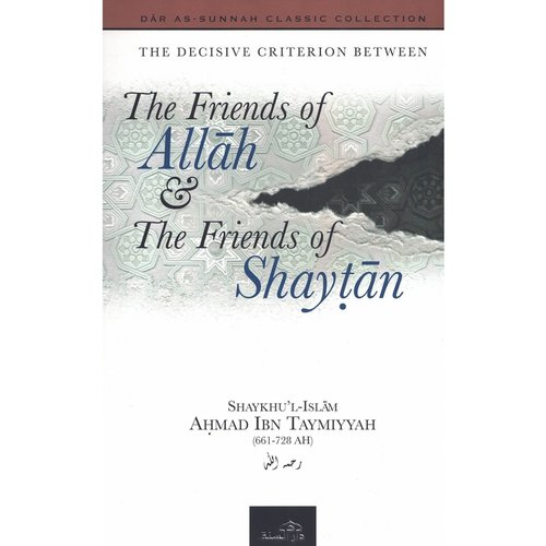 Dar as-Sunnah Publishers The Friends of Allah en The Friends of Shaytan