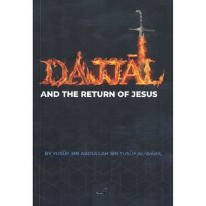 Dar as-Sunnah Publishers Dajjal and the return of Jesus