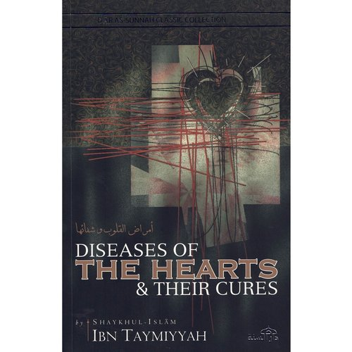 Dar as-Sunnah Publishers Diseases of the hearts of their cures